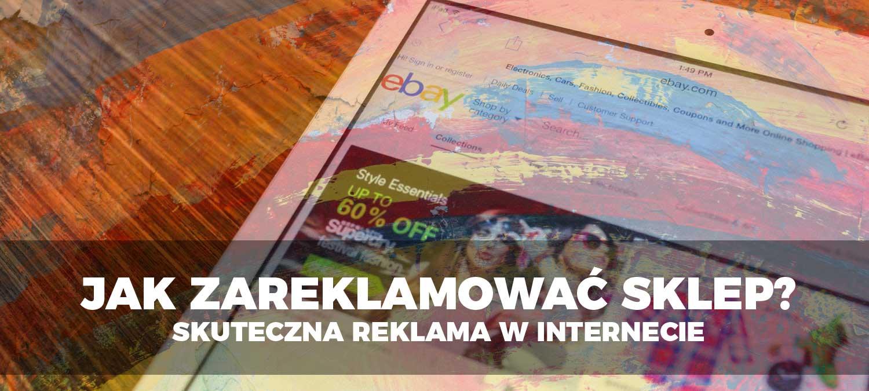 Jak zareklamować sklep - agencja digital Conversacja.pl